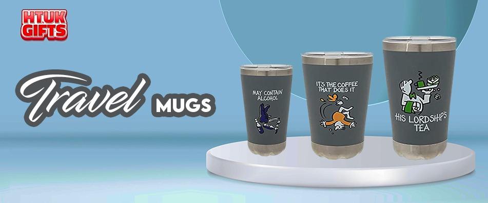 travel mugs - HTUK Gifts